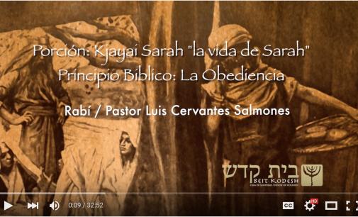 Porción #5: Kjayai Saráh / La vida de Sara