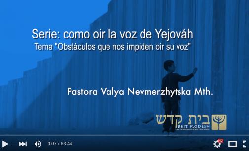 Obstáculos para oír la voz de Dios