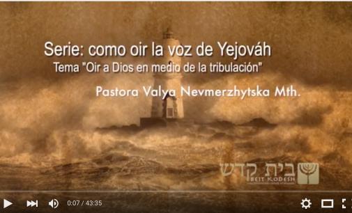 Oir a Dios en Medio de la Tribulación