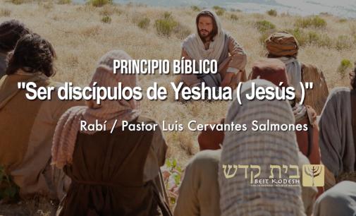 Ser discipulos de Yeshua