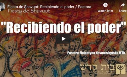 """Fiesta de Shavuot: """"Recibiendo el poder"""".  Pastora Valya Nevmerzhytska"""