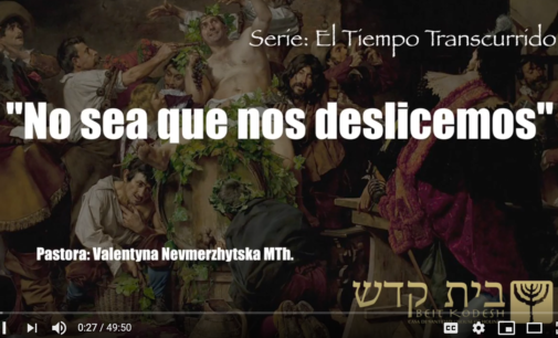 """Serie: El tiempo transcurrido #13: """"No sea que nos deslicemos"""". Pastora Valya Nevmerzhytska"""